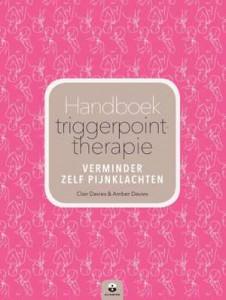 handboek-triggerpointtherapie-amber-davies-clair-davies-maria-worley-boek-cover-9789401301589